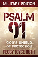 Psalm 91 Military Edition: God's Shield of Protection Kindle Edition