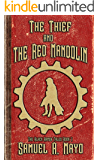 The Thief and The Red Mandolin (Black Armor Tales Book 1)