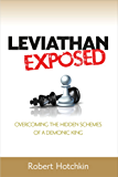 Leviathan Exposed: Exposing the Hidden Schemes of a Demonic King (English Edition)