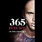365 días más («Trilogía 365 días»): El desenlace de la novela erótica 365 días, en la que se inspiró la exitosa película…