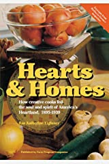 Hearts & Homes: How Creative Cooks Fed the Soul and Spirit of America's Heartland, 1895-1939 Paperback