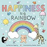 Happiness Is a Rainbow (Books of Kindness)