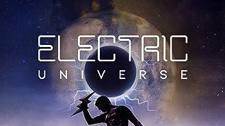Electric Universe - Season 1