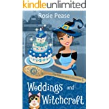 Weddings and Witchcraft: A Witchy Paranormal Cozy Mystery (The Matchmaker's Grimoire Book 3)