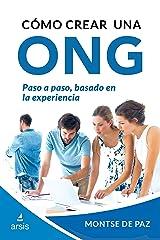 Como crear una ONG (Gestion de ONG nº 1) (Spanish Edition) Kindle Edition