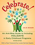 Celebrate!: An Anti-Bias Guide to Including