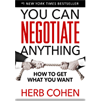 You Can Negotiate Anything (English Edition)