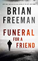 Funeral for a Friend: A Jonathan Stride Novel (Jonathan Stride series, Book 10) (The Jonathan Stride Series, 10)