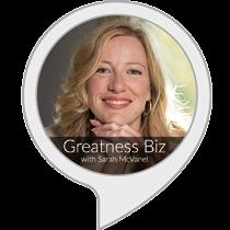 Greatness Biz with Sarah McVanel
