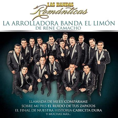 Bandas Romanticas,Las: Arrolladora Banda El Limon: Amazon.es ...