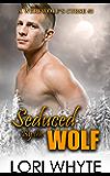 Seduced By the Wolf (A Werewolf's Curse Book 3)