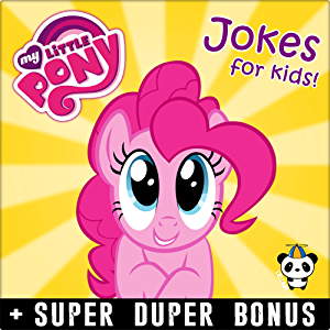 MY LITTLE PONY MEMES: Funny jokes and memes for Children (My Little Pony parody book) + SUPER BONUS