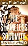 The Shameless Sodomite (A Nick Williams Mystery Book 21)