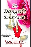 In Danger's Embrace (Cimmerian Moon Book 3)