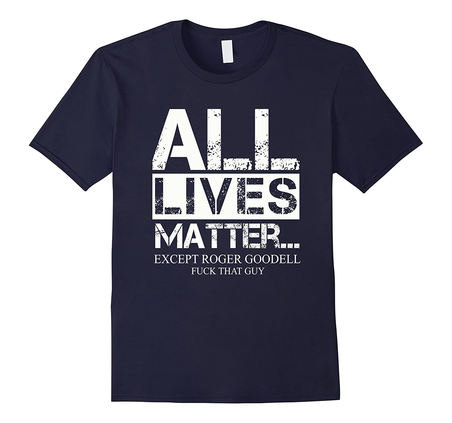 All Lives-Matter Except Roger Goodell T-shirt-RT 1d873a5ee