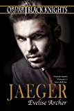 Jaeger (Order of the Black Knights Book 4)