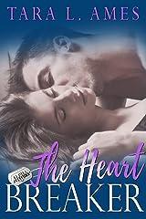 The Heart Breaker (Alpha Aviators Series Book 2) Kindle Edition