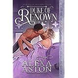 Duke of Renown (Dukes of Distinction Book 1)
