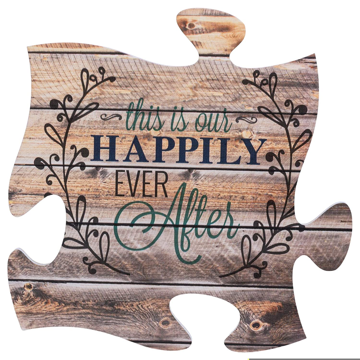 P. Graham Dunn This is Our Happily Ever After 12 x 12 inch Wood Puzzle Piece Wall Sign Plaque