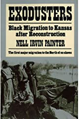 Exodusters: Black Migration to Kansas After Reconstruction Kindle Edition