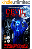 Devil in the Details (Book 2: The Monastery Murders): (Volume 2)