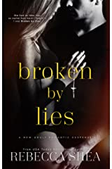 Broken by Lies (Bound and Broken Book 1) Kindle Edition