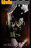 Broken by Lies (Bound and Broken Book 1) (English Edition)