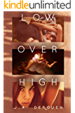 Low Over High (The Over Duet Book 1)