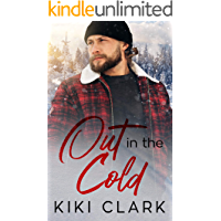 Out In The Cold (Blue Collar Hearts Series Book 2)