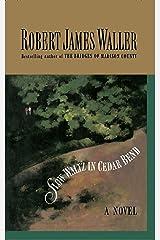 Slow Waltz in Cedar Bend Kindle Edition