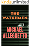 The Watchmen: A Novel (English Edition)