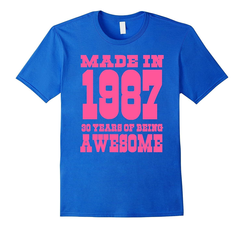 30th Birthday Gift Idea 30 Year Old Boy Girl Shirt 1987