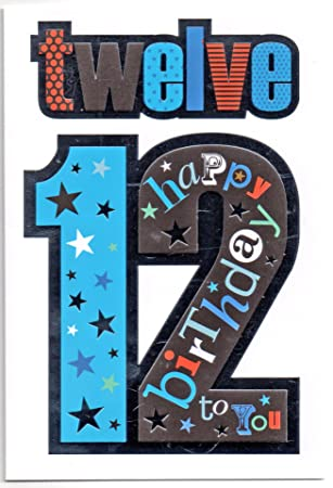 Birthday Card For Twelve 12 Year Old Boy Free 1st Class Post Uk