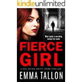 Fierce Girl: A nail-biting gritty crime thriller (Tyler Family Book 4)