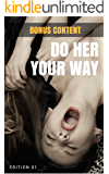 """DO HER YOUR WAY 