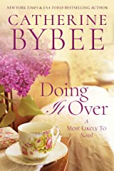 Doing It Over (A Most Likely To Novel Book 1) Kindle Edition