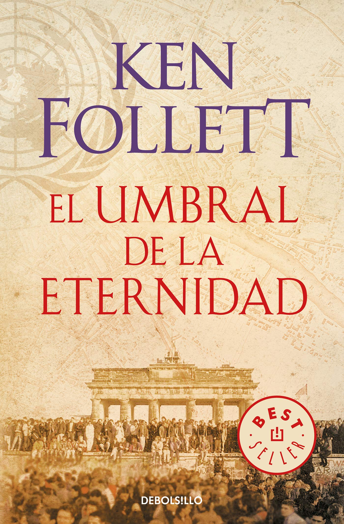 El umbral de la eternidad (The Century 3): Amazon.es: Ken Follett,  Anuvela;: Libros