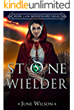 Stone Wielder: Book 3 of the Middengard Sagas