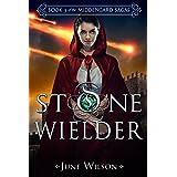 Stone Wielder: Book 3 of the Middengard Sagas