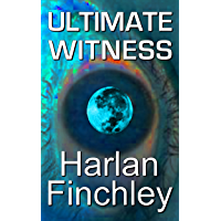 Ultimate Witness (English Edition)