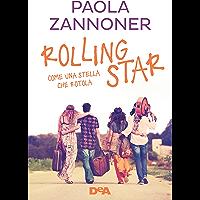 Rolling star: Come una stella che rotola