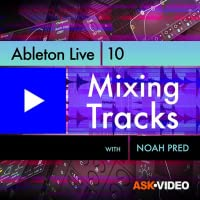 Mixing Tracks For Ableton Live 10