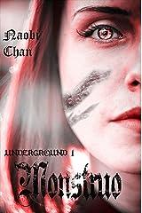 Monstruo (Underground nº 1) (Spanish Edition) Kindle Edition
