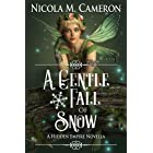 A Gentle Fall of Snow