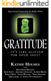 Gratitude: .it's like glitter for your soul! (The Nurtured Woman Book 3)