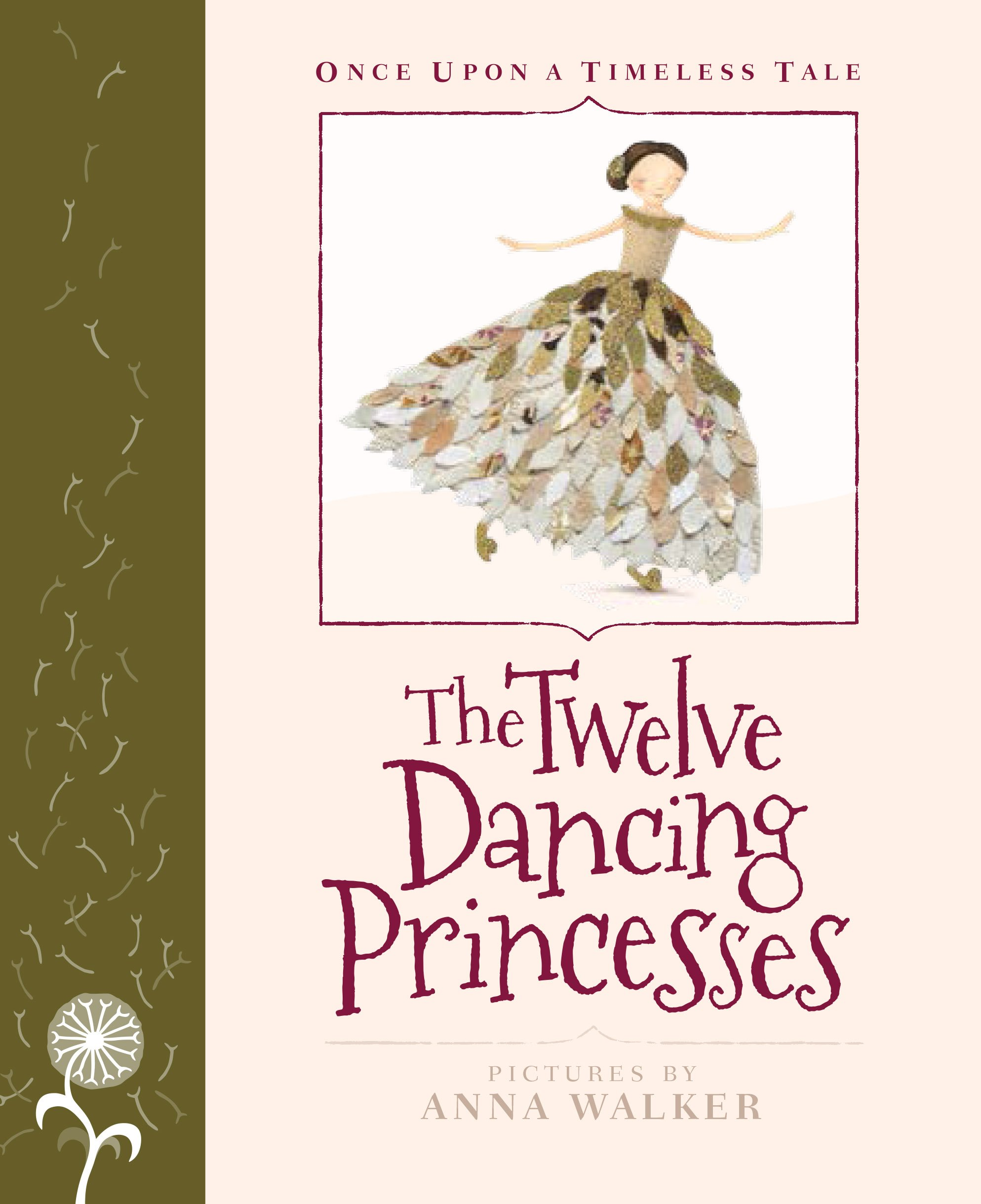 Download The Twelve Dancing Princesses (Once Upon a Timeless Tale) PDF
