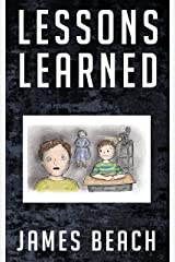 Lessons Learned Kindle Edition