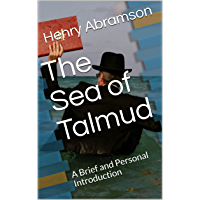 The Sea of Talmud: A Brief and Personal Introduction (English Edition)