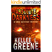 Absolute Darkness - A CME Survival Thriller