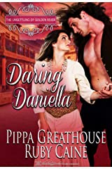 Daring Daniella (The Unsettling of Golden River Book 2) Kindle Edition